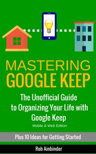 Mastering Google Keep