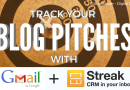 How to Track Your Blog & Article Pitches In Gmail with Streak CRM