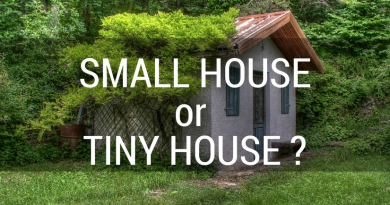 Small House or, Tiny House? That Is The Question.