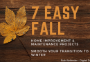 7 Easy Fall Home Improvement & Maintenance Projects to Smooth Your Transition to Winter